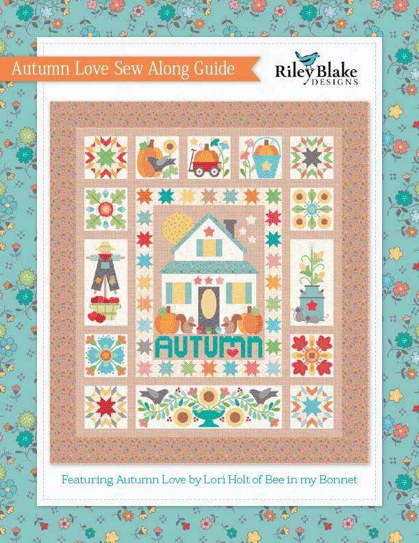 Autumn Love Sew Along Guide