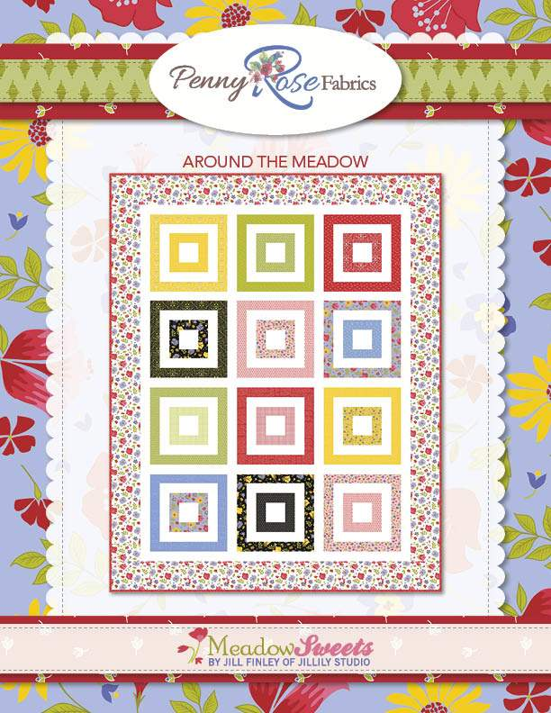 """Around the Meadow Quilt"" Free Easy to Sew Quilt Pattern designed by Jill Finley of Jillily Studio from Riley Blake Designs"