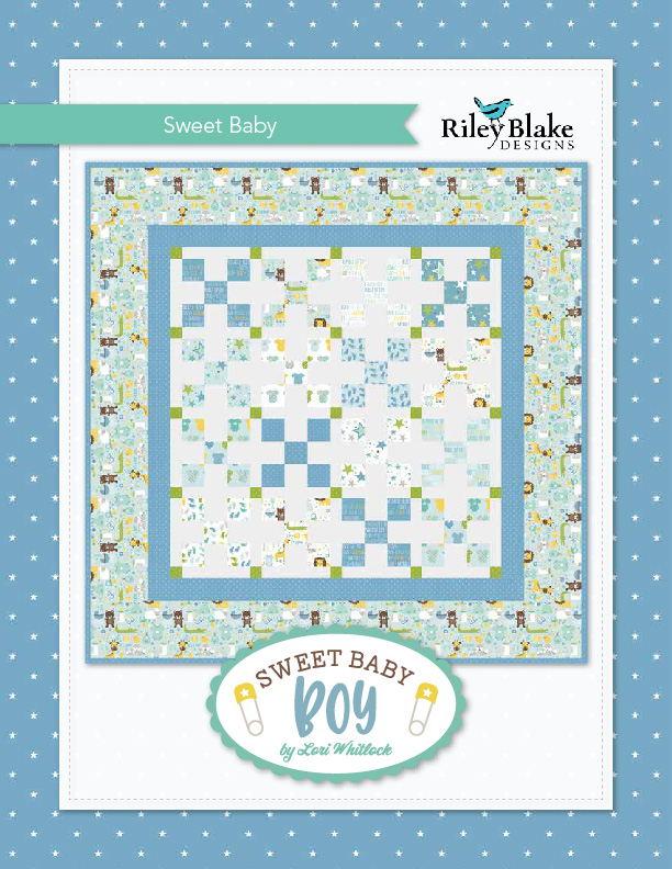 """""""Sweet Baby Boy"""" a Free Baby Quilt Pattern designed & from Riley Blake Designs"""