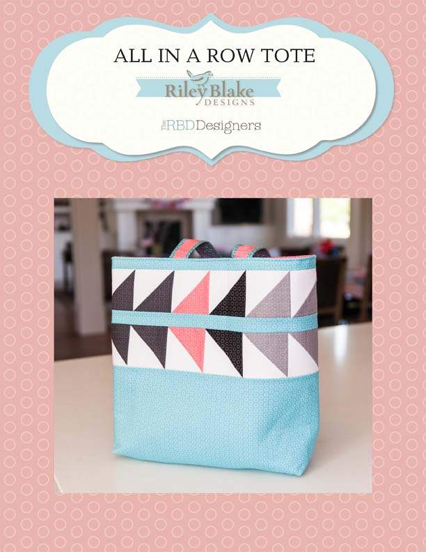 """All in a Row Tote Bag"" Free Pattern designed by The RBD Designers from Riley Blake Designs"