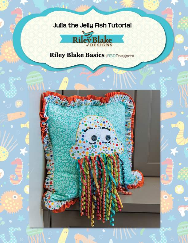 """Julia the Jelly Fish Pillows"" Free Pattern designed by the RBD Designers from Riley Blake Designs"