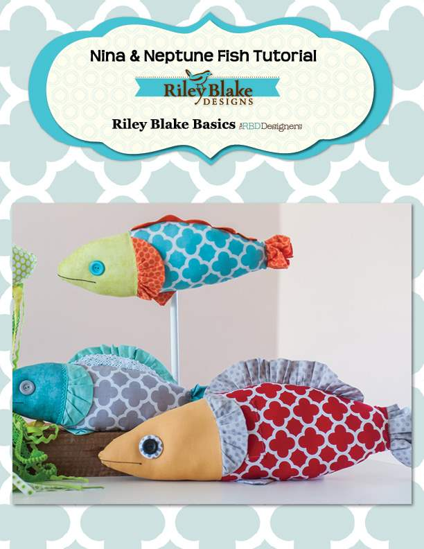 """Nina & Neptune Fish Pillows"" Free Pattern designed by the RBD Designers from Riley Blake Designs"