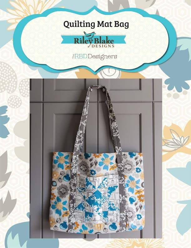 """Quilting Mat Bag"" Free Pattern designed by The RBD Designers from Riley Blake Designs"