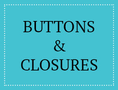 Buttons & Closures