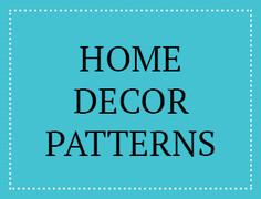 Home Décor Patterns
